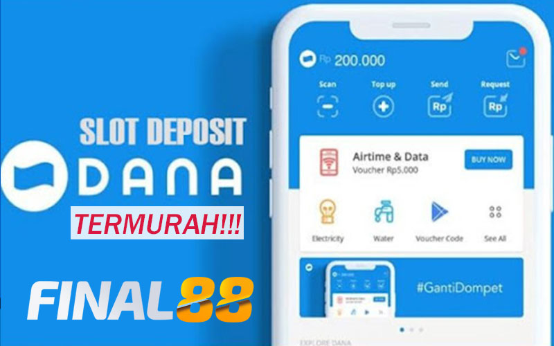 Slot Online Depo Dana
